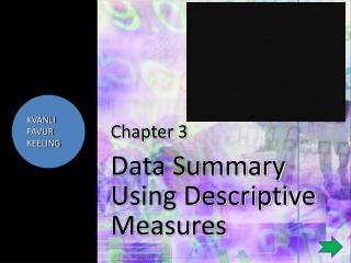 Chapter 3 Data Summary Using Descriptive Measures