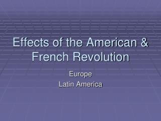 Effects of the American & French Revolution