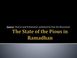 The State of  the Pious in  Ramadhan
