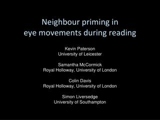 Neighbour priming in  eye movements during reading