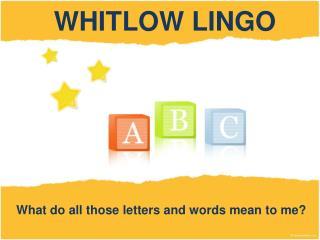 WHITLOW LINGO