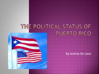 The Political Status of Puerto Rico