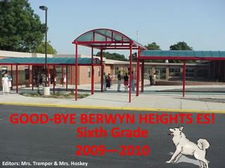 GOOD-BYE BERWYN HEIGHTS ES!