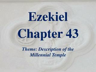 Ezekiel  Chapter  43