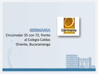 GERMANIA Circunvalar 35 con 72, frente al Colegio Caldas Oriente, Bucaramanga