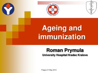 Ageing and  immunization