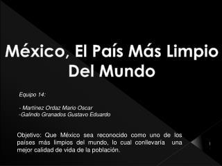 México, El País Más Limpio Del Mundo