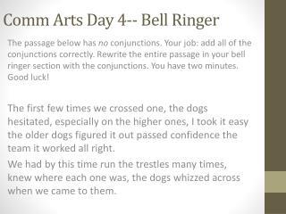 Comm  Arts Day 4-- Bell Ringer