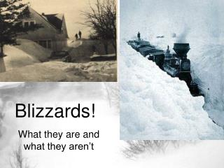 Blizzards!