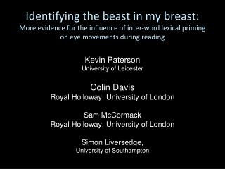 Kevin Paterson University of Leicester Colin Davis Royal Holloway, University of London