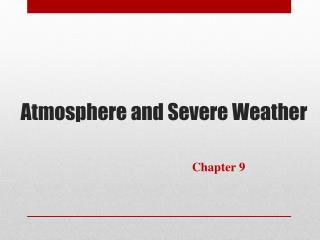 Atmosphere and Severe Weather