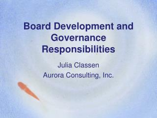 Board Development and Governance Responsibilities