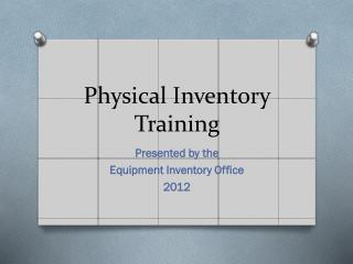 Physical Inventory Training