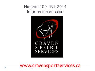 Horizon 100 TNT 2014  Information session