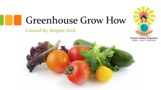 Greenhouse Grow How