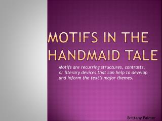 Motifs in the handmaid tale