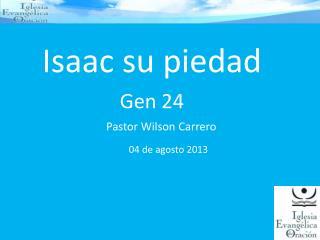 Isaac su piedad