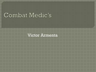 Combat Medic's