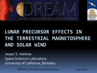 Lunar precursor effects in the Terrestrial magnetosphere and solar wind