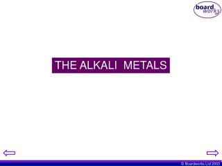 THE ALKALI  METALS