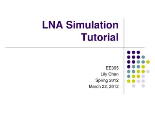 LNA Simulation Tutorial