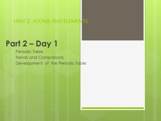 UNIT 2:  ATOMS AND ELEMENTS