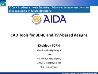 CAD Tools for 3D-IC and TSV-based designs