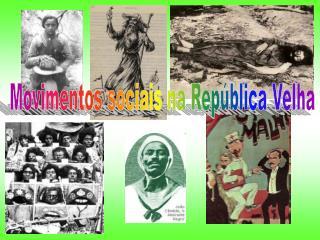 Movimentos sociais na República Velha