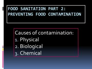 Food Sanitation Part 2: Preventing Food Contamination