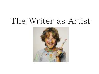 The Writer as Artist