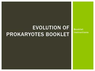 Evolution of Prokaryotes Booklet