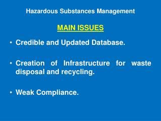 Hazardous Substances Management   MAIN ISSUES