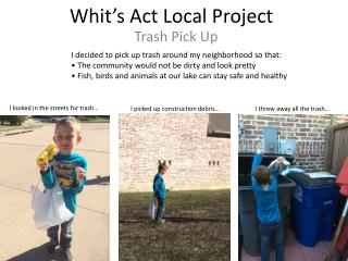 Whit's Act Local Project