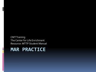 MAR Practice