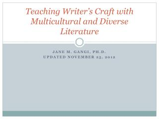 Teaching Writer's Craft with Multicultural and Diverse Literature
