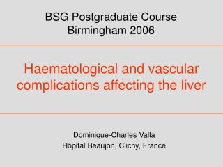 Haematological and vascular complications affecting the liver