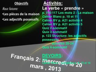 Français  2:  mercredi , le 20 mars  , 2013
