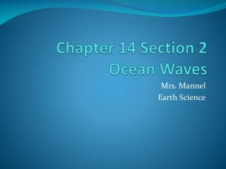 Chapter 14 Section 2 Ocean Waves