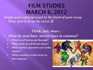 FILM STUDIES MARCH 6, 2012