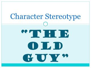 Character Stereotype