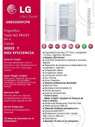 Frigorífico Total NO FROST A++ Combi SERIE  7 MÁX EFICIENCIA  Zona  0º Fresh