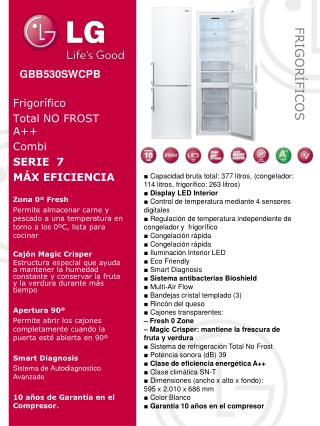 Frigor�fico Total NO FROST A++ Combi SERIE  7 M�X EFICIENCIA  Zona  0� Fresh
