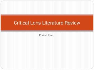 Critical Lens Literature Review