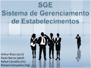 SGE  Sistema de Gerenciamento de Estabelecimentos