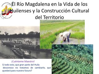 El Río Magdalena en la Vida de los Huilenses y la Construcción Cultural del Territorio
