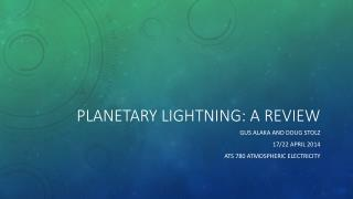 Planetary Lightning: A Review