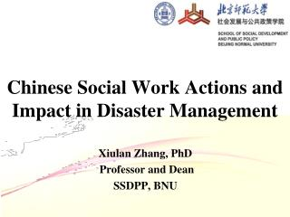 Chinese Social Work Actions and Impact in Disaster Management