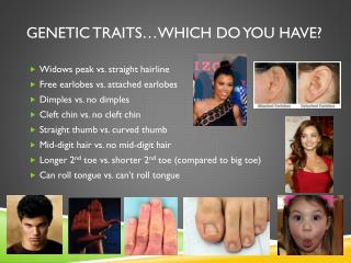 Genetic traits…which do you have?