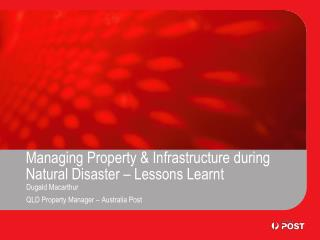 Managing Property & Infrastructure during Natural Disaster – Lessons Learnt