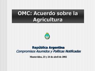 OMC: Acuerdo sobre la Agricultura